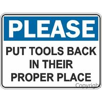 Please Put Tools Back in Their Proper Place 225 x 300mm Polypropylene